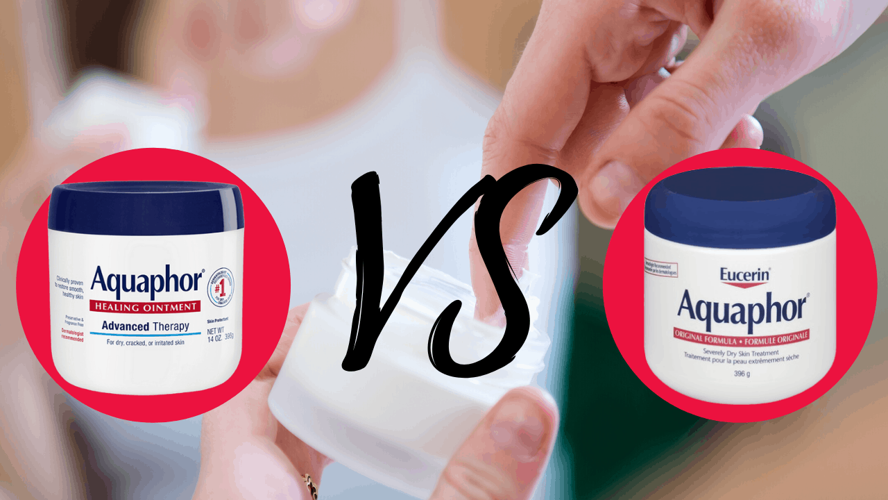 Which Is Better, Aquaphor, Or Eucerin?